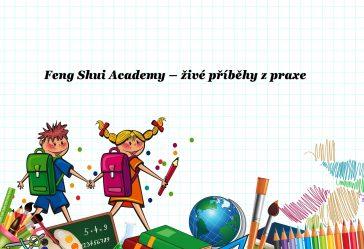 Feng Shui Academy – živé Příběhy Z Praxe